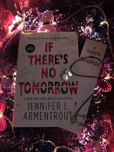 Stuck In Books: A Stuck In Books Giveaway ~ Signed ARC of If There's No Tomorrow by Jennifer L Armentrout