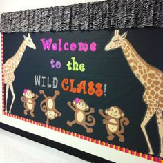 Mrs. Bruce's Wild theme! A huge thanks go to my husband for making the giraffes!