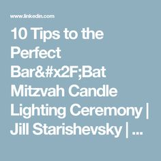 10 Tips to the Perfect Bar/Bat Mitzvah Candle Lighting Ceremony | Jill Starishevsky |  sc 1 st  Pinterest & Seven Alternatives to Traditional Bar Mitzvah Candle Lighting ... azcodes.com
