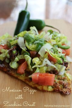 Sounds like a delish lunch! 'Mexican 'pizza with zucchini crust. #Paelo #Recipe #EatClean
