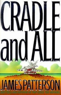 Cradle And All By James Patterson 2000 Hardcover