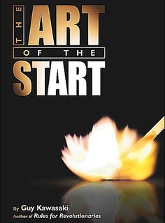 The Art of Start - Guy Kawasaki