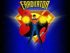 The Eradicator himself