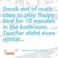 Everyone can't get enough of flappy bird. Have a funny story to share? Join ChronicleMe today and start sharing those hilarious secrets today.