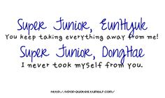#EunHae #Real Super Junior Leeteuk, Read It And Weep, Eunhyuk, Tvxq, Super Quotes, Reyes, Salts, How To Relieve Stress, Shinee
