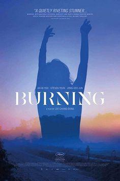 trailer for Lee Chang-dong's Burning, based off a Haruki Murakami short story, starring Steven Yeun, Yoo Ah-in, and Jeon Jong-seo. Marvel Movie Posters, Best Movie Posters, Film Posters, Marvel Movies, Poster Frames, Poster Wall, Steven Yeun, Poster Boys, New Poster