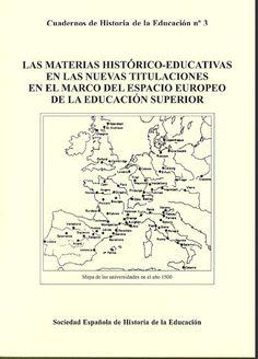 Las materias histórico-educativas en las nuevas titulaciones en el marco del Espacio Europeo de la Educación Superior