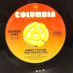 """James Taylor Your Smiling Face 7"""" Vinyl 45 rpm Record 1977"""