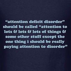@rachelgandersen Attention Deficit Hyperactivity Disorder Distraction Women's T Shirt ADHD Quote | eBay