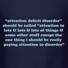 Attention Deficit Hyperactivity Disorder Distraction Women's T Shirt ADHD Quote | eBay