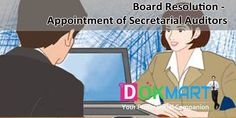 Draft Board Resolution along with Preamble to consider and approve the appointment of Secretarial Auditors for conducting a Secretarial Audit of the company.