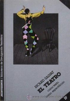El teatro como texto, como espectáculo de Ricard Salvat