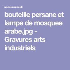 bouteille persane et lampe de mosquee arabe.jpg - Gravures arts industriels