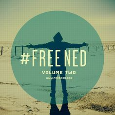 #FreeNed Volume Two! www.freened.org - stay tuned for my Spotify Playlist! facebook.com/freened