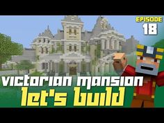 Minecraft Xbox One: Let's Build a Victorian Mansion - Part 18! (First Floor Interior!) - YouTube