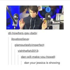 They iz one lol | Dan...your Jessica is showing