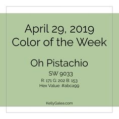 Your Color of the Week and forecast for the week of April 29, 2019. We're starting this week's forecast with our color of the week, Oh Pistachio!