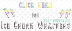 Four Printable Ice Cream Wrappers – All Things Thrifty