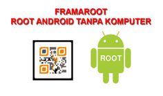 Tutorial Android Indonesia: Download Gratis FramaRoot .Apk Update Terbaru