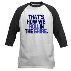 In the Shire T-Shirt...WANT