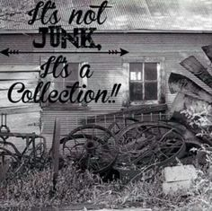 Junk One mans junk , is another mans gold