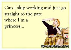 skip-working-go-straight-part-princess-ecard