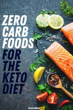 Zero Carb Foods for the Keto Diet