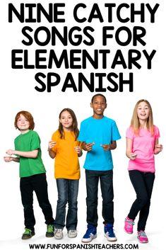 9 CATCHY SONGS FOR ELEMENTARY SPANISH - FunForSpanishTeachers