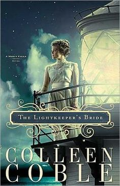 """""""The Lightkeeper's Bride"""" (Mercy Falls Series #2) by Colleen Coble"""