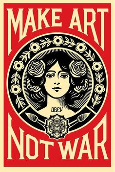 A signed Shepard Fairey Make Art Not War offset print. This poster is an work by the iconic artist Shepard Fairey showing his original design in black and red on the French Paper Company's Cream Sp. Tanz Poster, Poster Wall, Poster Prints, Poster Poster, Art Design, Graphic Design, Graffiti Kunst, Shepard Fairey Obey, Plakat Design