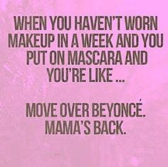 Nothing gets us laughing out loud more than a beauty meme we can truly relate to. Because, if we're being honest, looking good doesn't just happen (thanks