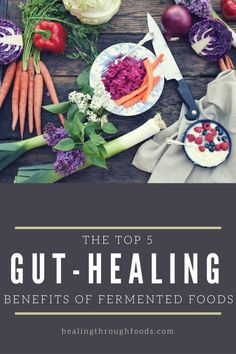 The top 5 gut healing benefits of fermented foods and probiotics. Learn why these fermented foods are better than probiotics when it comes to health and how they'll boost your immunity, make digestion easier, and help you stop bloating.