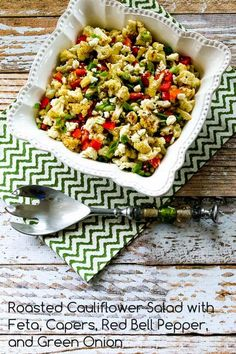 Roasted Cauliflower Salad with Feta, Capers, Red Bell Pepper, and Green Onion