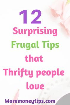 12 amazing frugal tips that will help you save money from day one! These tips helped me save thousands, they'll do the same for you. If you're serious about saving money, read it now! Ways To Save Money, Money Tips, Money Saving Tips, How To Make Money, Managing Money, Money Hacks, Budgeting Worksheets, Budgeting Tips, Frugal Living Tips