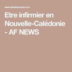 Etre infirmier en Nouvelle-Calédonie - AF NEWS