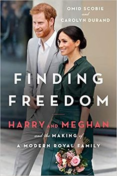 Amazon.com: Finding Freedom: Harry and Meghan and the Making of a Modern Royal Family (9780063046108): Scobie, Omid, Durand, Carolyn: Books