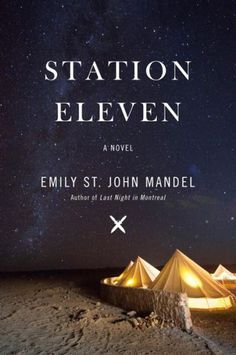 Think you're over dystopian fiction? Don't be too sure — Emily St. John Mandel's newest novel will remind you just how much you like end-of-the-world books. What survives when cities and the Internet and infrastructure fails? Well, Shakespeare, for one thing, in the form of the Traveling Symphony, a post-apocalyptic troupe of entertainers trying to make it by in a new world.
