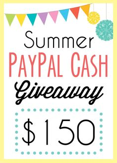 $150 Summer PayPal Cash Giveaway