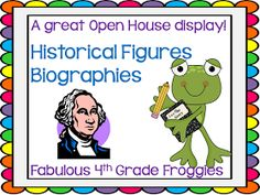 Fabulous 4th Grade Froggies: Open House Display ~ Historical Figures