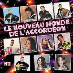Le nouveau monde de l'accordéon Vol 2 - Compil sur CDMC.fr