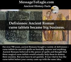 Ancient History Facts: Defixiones: Ancient Roman curse tablets became big business.