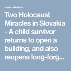 Two Holocaust Miracles in Slovakia - A child survivor returns to open a building, and also reopens long-forgotten memories - Chabad-Lubavitch News