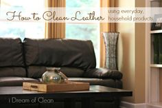 Do you own leather furniture, but have NO idea how to clean it? 5 Ways to Condition and Clean Leather Sofa Furniture Care, How To Clean Furniture, Sofa Furniture, Deep Cleaning, Spring Cleaning, Cleaning Hacks, Natural Cleaning Products, Household Products, Household Cleaners