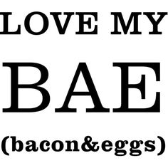 Love My BAE (bacon&eggs) Coffee Mug (13 CAD) ❤ liked on Polyvore featuring home, kitchen & dining and drinkware