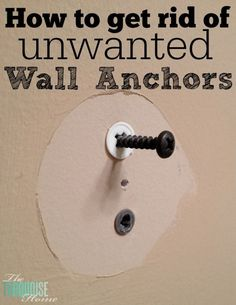 Quick Tip How to Get Rid of Unwanted Dry Wall Anchors is part of diy-home-decor - Come find out how to remove dry wall anchors easily, without tearing up the drywall It is so much easier than you think!