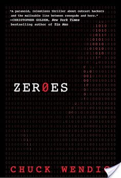 Review and Spotlight: Zer0es by Chuck Wendig (science fiction)