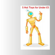 5 Hot Toys For Under £5