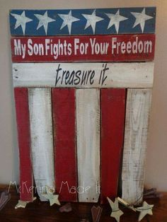 My son fights for your freedom treasure it