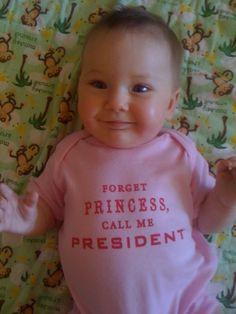 "Pink Short Sleeved ""Call Me President"" Onesie."