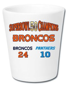 Denver Broncos SuperBowl 50 Champions Ceramic White 1.5 oz. Shot Glass New